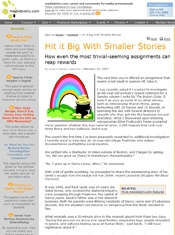 Hit it Big With Smaller Stories